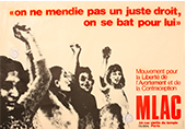 """affiche du MLAC noire et rouge """"on ne mendie pas un juste droit, on se bat pour lui"""""""